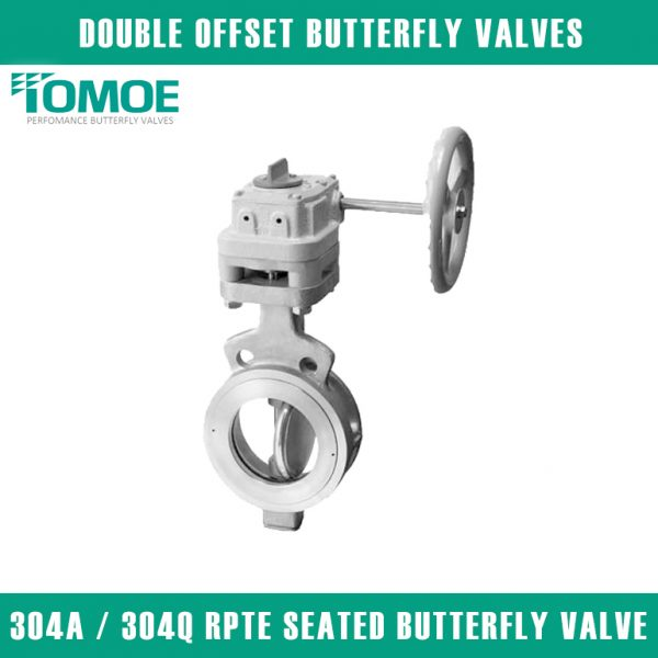 304A 304Q RPTFE SEATED BUTTERFLY VALVE