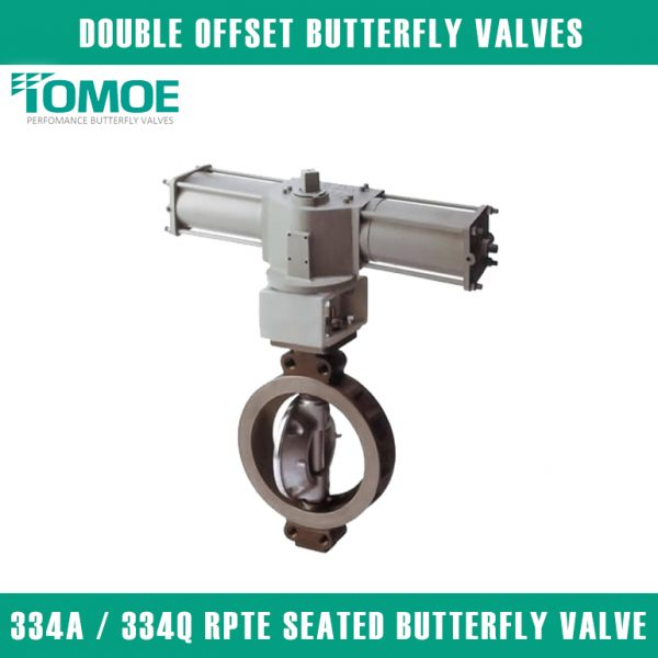 334A 334Q RPTFE SEATED BUTTERFLY VALVE